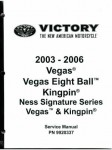 Used Official 2003-2006 Victory Vegas 2003-2006 Vegas Eight Ball 2003-2005 Ness Signature Series Vegas 2004-2006 Kingpin and 2004-2005 Ness Signature Series Kingpin Factory Service M