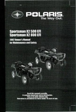 Official 2007 Polaris X2 Sportman 500 EFI and 800 EFI Owners Manual