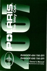 Official 2007 Polaris Ranger 4X4 6X6 700 EFI XP Owners Manual