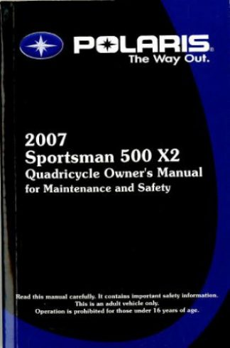 Official 2007 Polaris Sportsman X2 Quadricycle Owners Manual