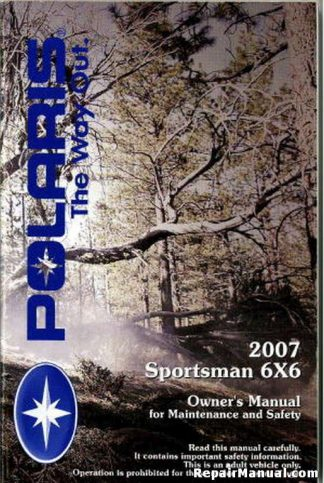 Official 2007 Polaris Sportsman 6X6 Owners Manual