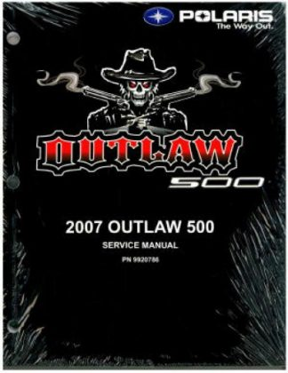 Official 2007 Polaris Outlaw 500 Factory Service Manual