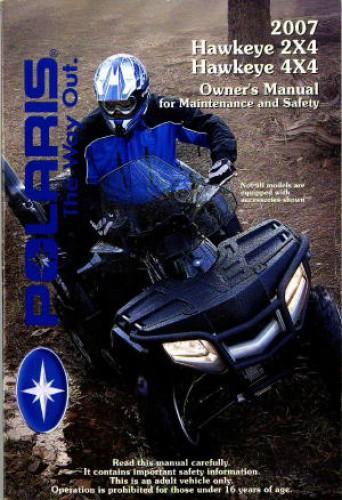 2007 Polaris Hawkeye 2x4 4x4 Owners Manual