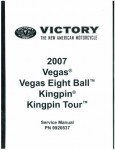 Official 2007 Victory Kingpin and Vegas Factory Service Manual