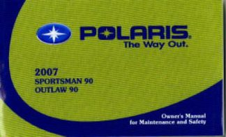 Official 2007 Polaris Sportsman Outlaw 90 Owners Manual