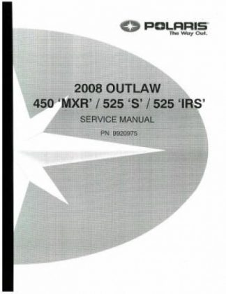 Official 2008 Polaris Outlaw 450 525 Factory Service Manual