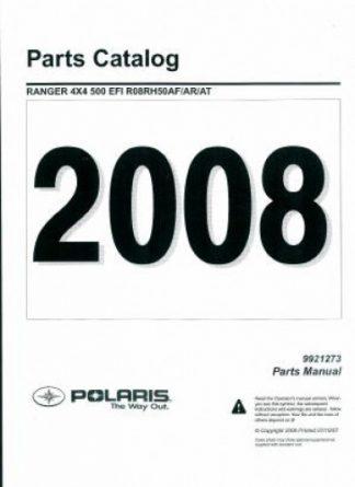 Official 2008 Polaris Ranger 4X4 500 EFI Factory Parts Manual
