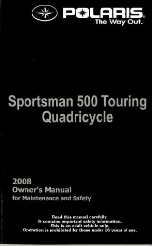Official 2008 Polaris Sportsman Touring 500 EFI Quadricycle Owners Manual