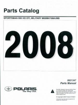 Official 2008 Polaris Sportsman 800 HO EFI Military Vehicle Factory Parts Manual