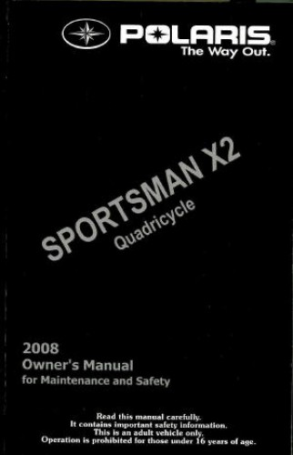 Official 2008 Polaris Sportsman X2 500 EFI Quadricycle Factory Owners Manual