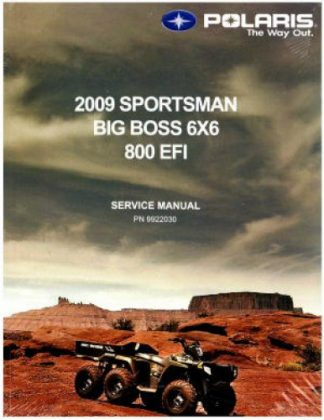 Official 2009 Polaris Sportsman 800 EFI 6X6 Factory Service Manual