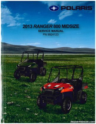 2013 Polaris Ranger 800 Midsize UTV Service Manual