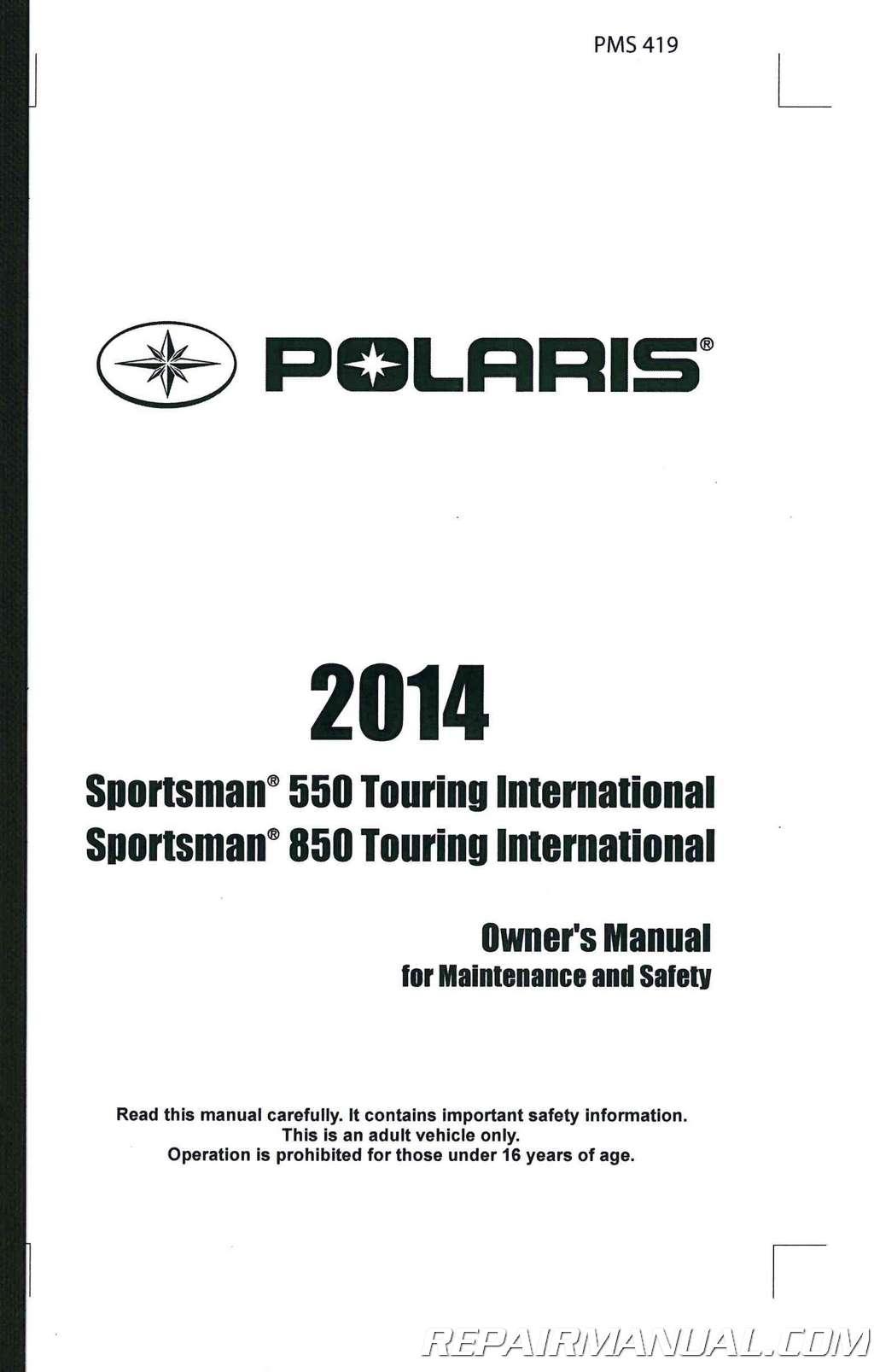 2014 Polaris Sportsman 550 Touring Intl 850 Touring Intl