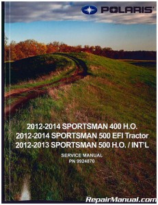 2012 2014 Polaris Sportsman 400 500 Atv Service Manual