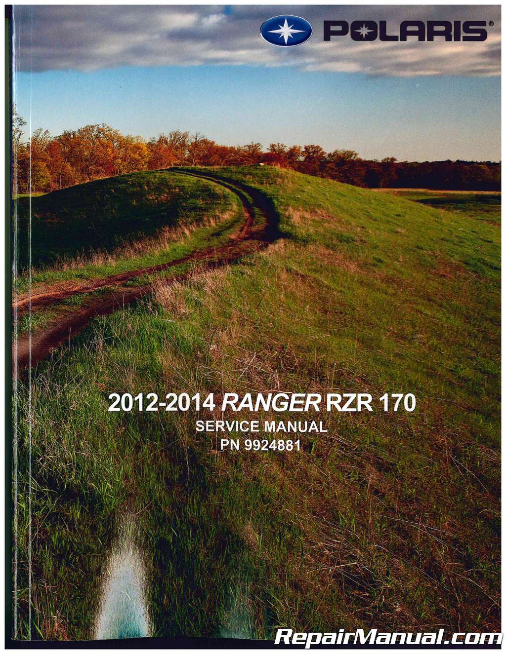 2014 Polaris Rzr 170 Service Manual Wiring Diagram 2012 Ranger Rh Repairmanual Com 2015 Owners 2013 Sxs