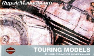 Official 2013 Harley Davidson Touring Motorcycle Owners Manual