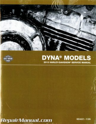 Official 2013 Harley Davidson Dyna Motorcycle Service Manual