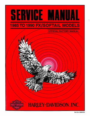 Official 1985-1990 Harley Davidson FX Softail Service Manual