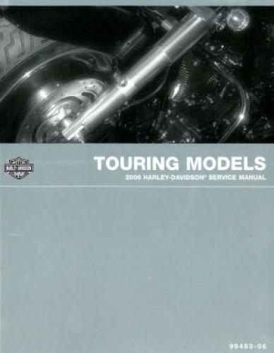 2006 Harley Davidson Touring Motorcycle Service Manual on