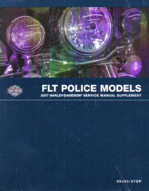 Official 2007 Harley Davidson FLT Police Service Manual Supplement