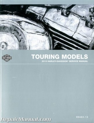 Official 2013 Harley Davidson Touring Models Service Manual