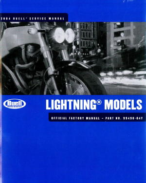 Official 2004 Buell Lightning Factory Service Manual