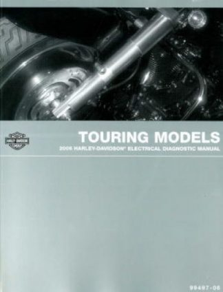 Official 2006 Harley Davidson Touring Electrical Diagnostic Manual