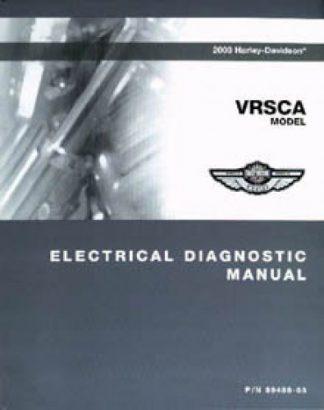 Official 2006 Harley Davidson VRSCA And VRSCB Electrical Diagnostic Manual