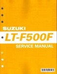 Official 2003-2007 LT-F500F Vinson 4x4 Suzuki Factory Service Manual