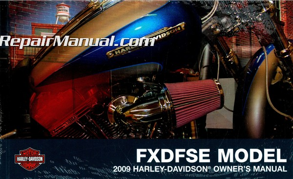 2009 harley davidson fxdfse screamin eagle cvo dyna fat bob rh repairmanual com Service Manuals harley davidson sportster owners manual