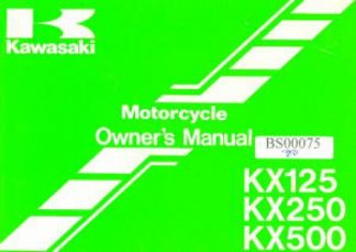 Official 1991 Kawasaki KX125H2 1991 Kawasaki KX250-H2 1991 Kawasaki KX500-E3 Owners Manual