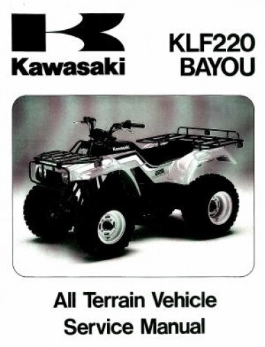 1988 2002 kawasaki klf220a bayou atv service manual. Black Bedroom Furniture Sets. Home Design Ideas
