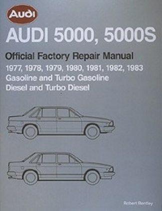 Audi 5000 5000S 1977-1983 Official Factory Repair Manual
