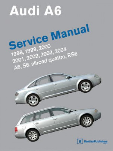 audi a6 s6 allroad quattro rs6 repair manual 1998 2004 repair manual rh repairmanual com owner's manual audi a6 audi allroad shop manual