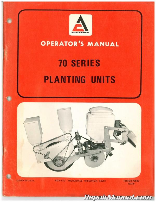 allis chalmers 70 series planter units owners manual rh repairmanual com History Allis Chalmers Planters Allis Chalmers 2 Row Planter