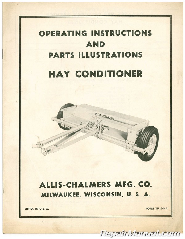 Used Allis-Chalmers Hay Conditioner Operating Instruction Manual & Parts  Manual