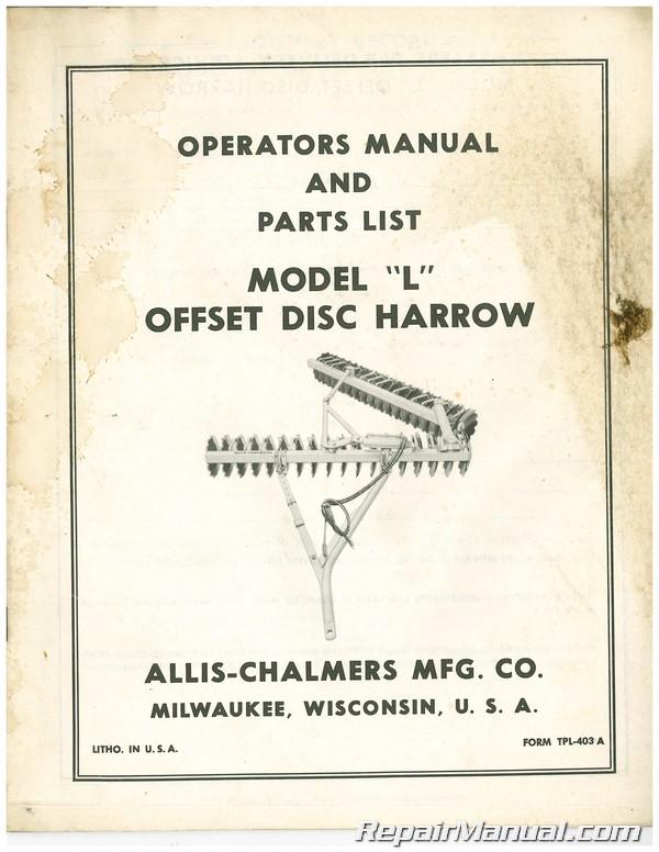 Allis Chalmers Model L Offset Disc Harrow Operators Manual Parts