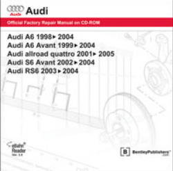 Audi A6 1998 - 2004 Allroad Quattro 2001-2005 S6 Avant 2002-2004 RS6 2003-2004 Official Factory Repair Manual On CD-ROM