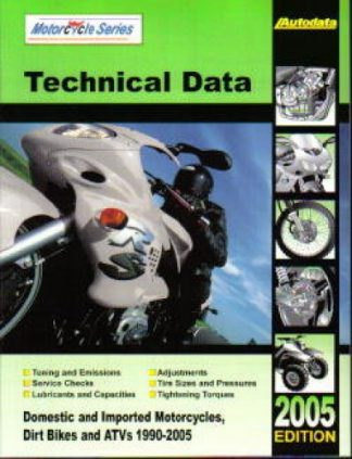 Motorcycle and ATV Technical Data Manual 2005 Edition