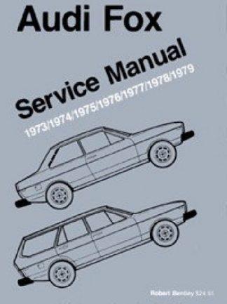 Audi 1973-1979 Fox Service Manual