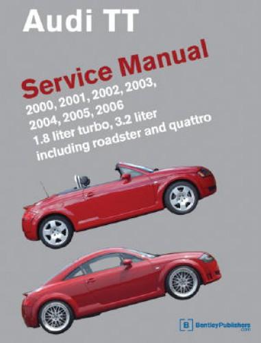 Audi TT Repair Manual 2000-2006 Official Factory Repair Manual