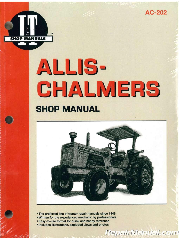 Allis-Chalmers 180 – 200, 7000 – 7080, D-19 to D21, Two-Ten, Two-Twenty  Farm Tractor Service Manual