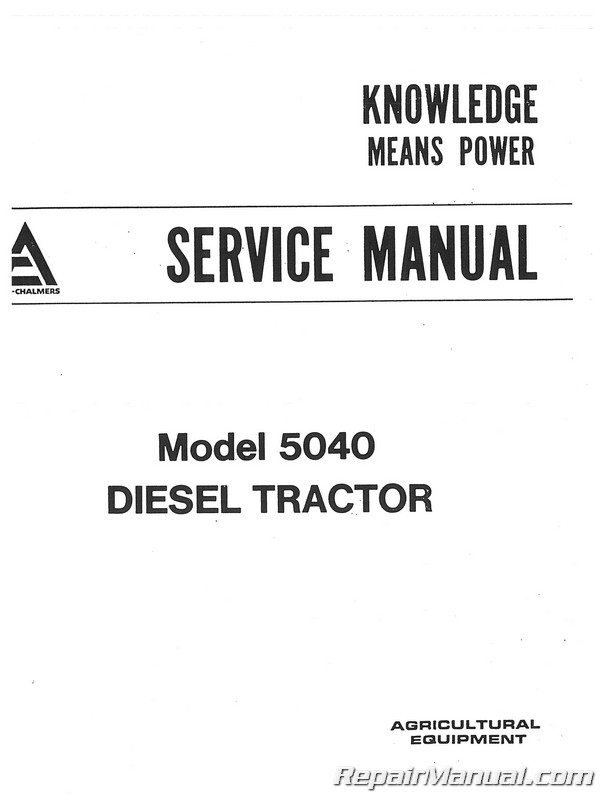 allis chalmers 5040 diesel service manual rh repairmanual com allis chalmers 5040 owners manual 5040 Allis Chalmers Parts