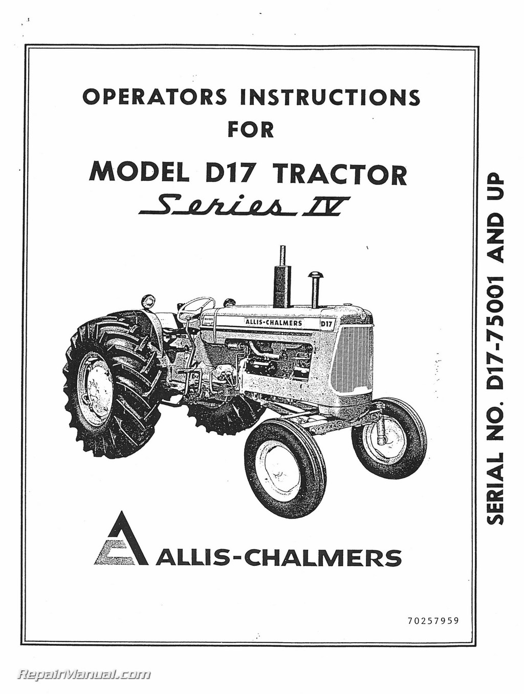 Allis Chalmers D-17 Series Iv Tractor Operators Manual