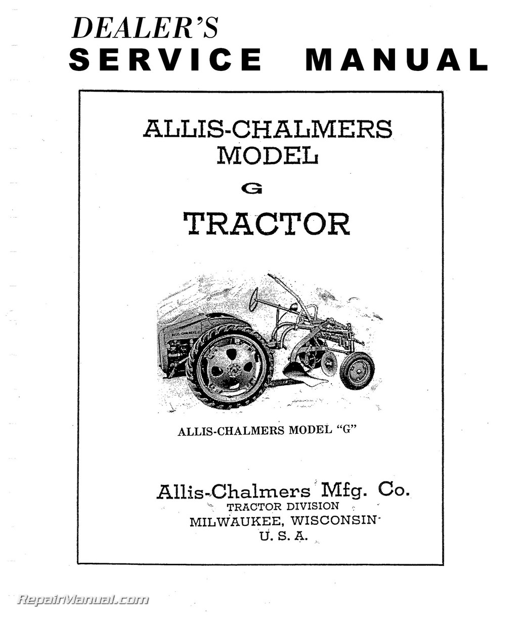 Allis Chalmers Model G Tractor Repair Service Manual
