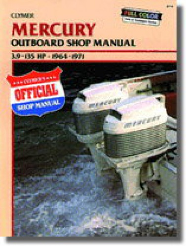 1964-1971 Mercury 39-135hp Outboard Boat Engine Clymer Repair Manual