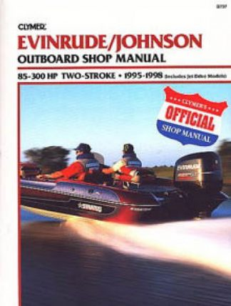 Clymer Evinrude-Johnson 88-300 hp 1995-1998 Outboard Repair Manual