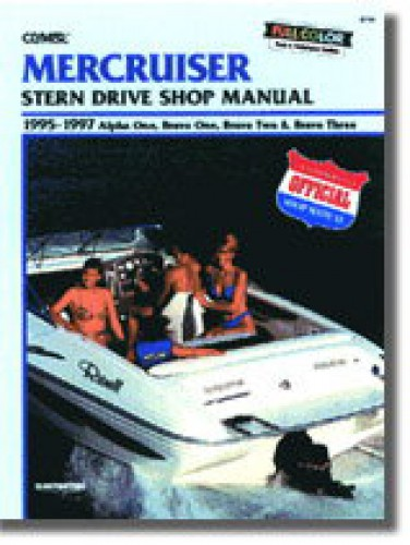 Clymer MerCruiser Alpha One Bravo One Bravo Two Bravo Three Stern Drive 1995-1997 Repair Manual