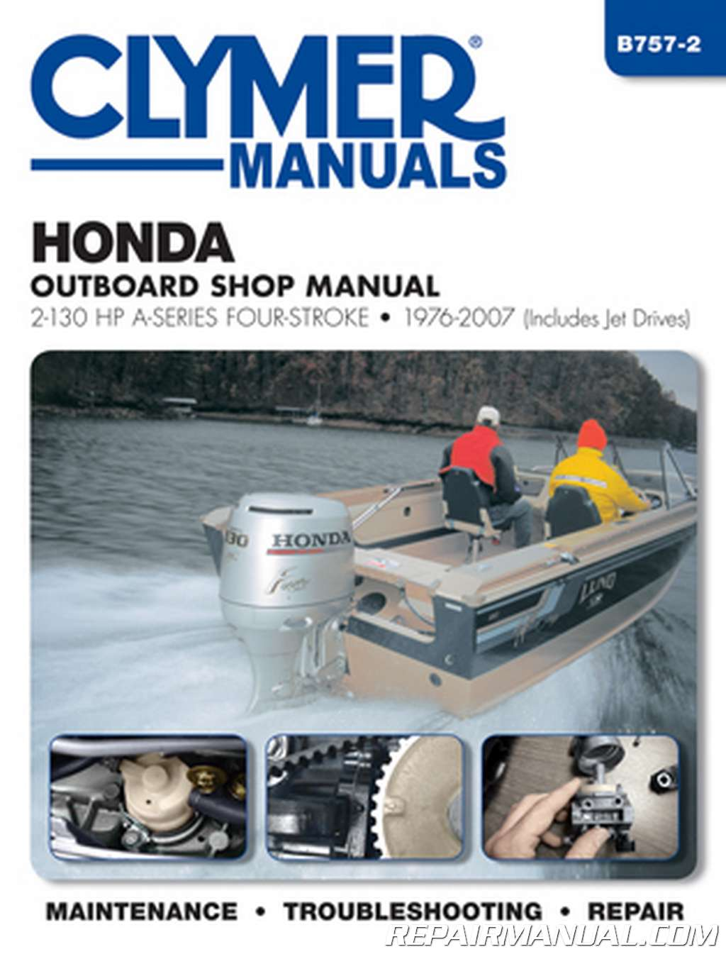 1976-2007 Honda 2-130 HP A-Series Four-Stroke (includes Jet Drives) Clymer  Outboard Shop Manual