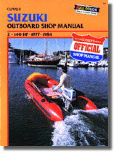 Clymer Suzuki 2-140 hp 1977-1984 Outboard Repair Manual